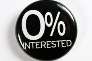 zero percent interested